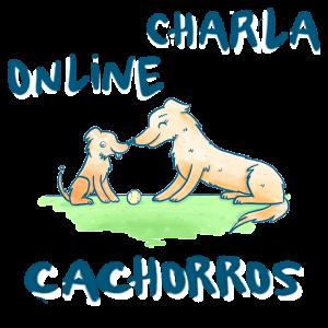Charla ONLINE: sobre CACHORROS